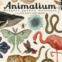 Animalium. Didysis gyvūnų muziejus.